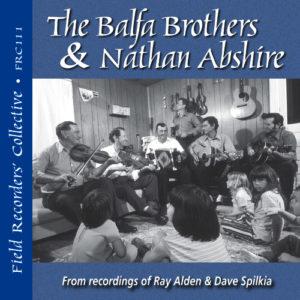 FRC111 Balfa Brothers