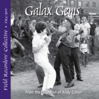 FRC309– Galax Gems - The Music of Galax in the 1960s