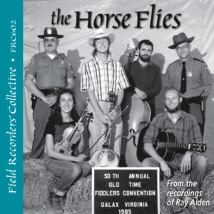 FRC602– The Horse Flies –(From the recordings of Ray Alden)