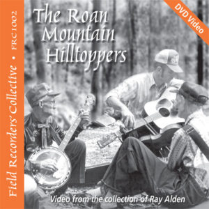 FRC1002– Roan Mountain Hilltoppers (From the collection of Ray Alden)