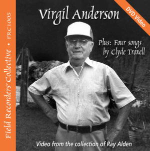 FRC1005– Virgil Anderson & Clyde Troxell –(Video from the collection of Ray Alden)