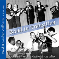 FRC102 – Band in Transition (From the collection of Ray Alden)