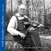 FRC103 – Clyde Davenport, Vol. 1 (From the collection of Ray Alden)