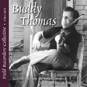 FRC303 – Buddy Thomas (From the collections of Dave Spilkia & Ray Alden)