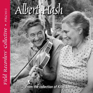 FRC411 – Albert Hash – From the collection of Kilby Spencer