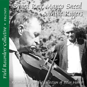 FRC505 – Byard Ray, Manco Sneed & Mike Rogers (From the collection of Peter Hoover)