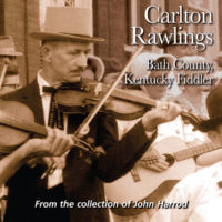 Carlton Rawlings - Bath County, Kentucky Fiddler - FRC718