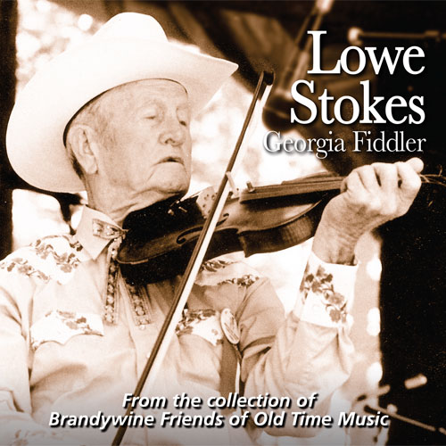 Lowe Stokes, Georgia Fiddler - FRC723