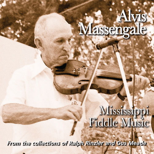 Alvis Massengale - Mississippi Fiddle Music - FRC724